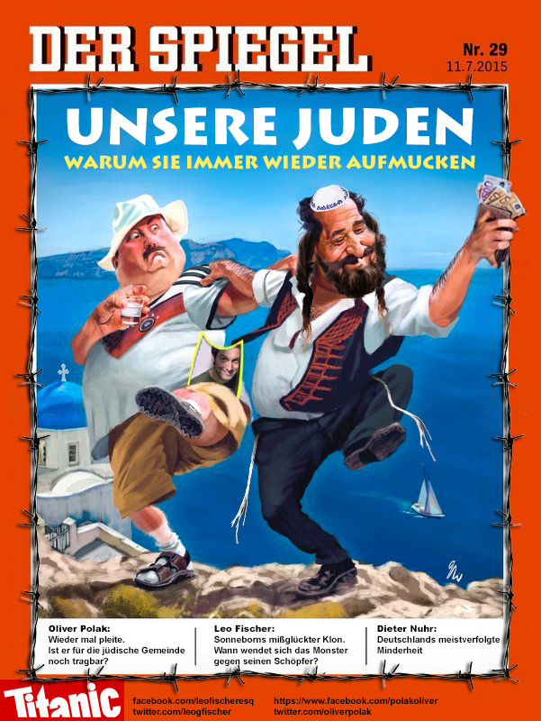 """Our Jews"", satire magazine Titanic's take on the Spiegel cover"